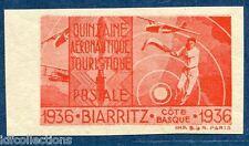 Vignette quinzaine Aéronautique et postale de Biarritz 1936 non dentelé. Luxe**