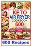 KETO AIR FRYER COOKBOOK | 2020 🔥 600 AMAZINGLY EASY RECIPES  FAST DELIVERY 👍👍