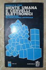 DONALD G. FINK - MENTE UMANA E CERVELLI ELETTRONICI - 1967 ZANICHELLI (MK)