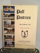 How to Make Puff Pastry Pastries Cookbook w Recipes Using Chef Bert J Phillips