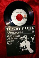 "rare 7"" Vinyl : TOMMI PIPER : MONOTONEK/Billy-Kid...(16838AT) IBES Dschungelcamp"