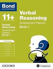 Bond 11+: Verbal Reasoning Assessment Papers: 11+-12+ years Book . 9780192740373