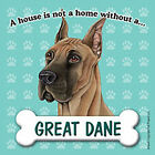 Great Dane Magnet - House Is Not A Home