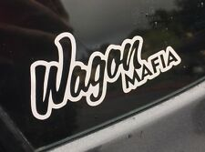 Wagon Mafia Decal Car vinyl Sticker. Subaru Hatchback Honda Import Crew Illest