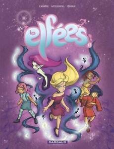 BD - LES ELFEES > TOME 12 / WEISSENGEL, CARRERE, FERRARI, EO DARGAUD