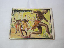 TOPPS THE HUNTER IS HUNTED BRING 'EM BACK ALIVE TRADING CARD NO 28     T*