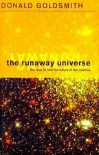 The Runaway Universe : The Race to Discover the Future of the Cosmos (Helix Book