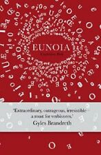 CHRISTIAN BÖK ____ EUNOIA ____ BRAND NEW _  HARDBACK ___ FREEPOST UK
