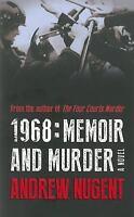 1968: Memoir and Murder, , Nugent, Andrew, Very Good, 2015-04-19,