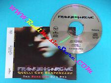 CD Singolo FRANKIE HI NRG MC Quelli che Benpensano 74321509382 rap italiano(S30)