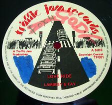 "Lambesy & Fay Love Ride 12"" UK ORIG Lovers Traffic Jam Pack Up Your Sound VINYL"