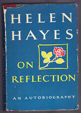 On Reflection, An Autobiography  Helen Hayes 1968 1st edition, Signed