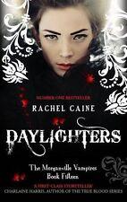 Daylighters (Morganville Vampires),Rachel Caine