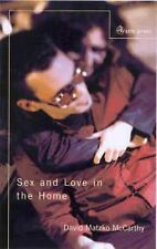 Sex and Love in the Home by David Matzko McCarthy (2004, Paperback)