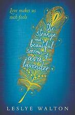The Strange and Beautiful Sorrows of Ava Lavender, Walton, Leslye, New Book