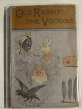 OLD RABBIT THE VOODOO AND OTHER SORCERERS - Owen, Mary Alicia. Illus. by Owen, J