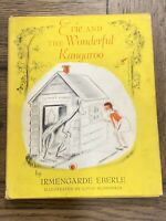 Evie And The Wonderful Kangaroo By Irmengarde Eberle Illustrated Louis Slobodkin