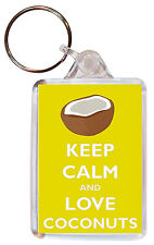 Keep Calm and Love Coconuts - Double Sided Large Keyring Gift/Present
