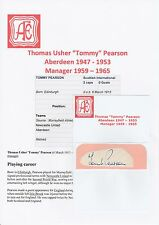 TOMMY PEARSON ABERDEEN 1947-1953 MGR 1959-1965 RARE ORIGINAL HAND SIGNED CUTTING