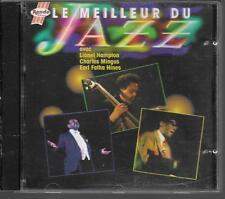 CD COMPIL 7 TITRES--LE MEILLEUR DU JAZZ--HAMPTON/MINGUS/FATHA HINES