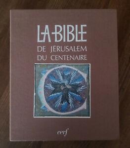 La Bible de Jérusalem du centenaire Les éditions du Cerf 1990