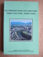 LES PYRENEES DANS UNE AQUITAINE TERRE D'ACCUEIL, TERRE D'EXIL. FHSO 1996