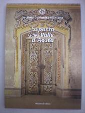 STORIA LA PORTA DELLA VALLE D'AOSTA