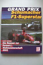Grand Prix Schumi im Doppelpack Rennen zur Formel-1-Weltmeisterschaft 2003