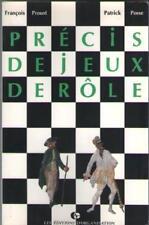 Livre : Précis de Jeux de Rôle - François Proust & Patrick Posse
