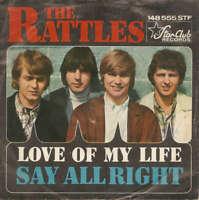 "The Rattles Love Of My Life / Say Alright 7"" Single Vinyl Schallplatte 35907"