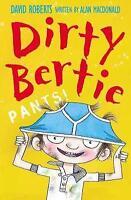 Pants! (Dirty Bertie) by Alan MacDonald, Good Used Book (Paperback) FREE & FAST