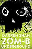ZOM-B Underground Paperback Darren Shan