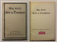 Max Krell Reise in Deutschland Erstausgabe EA 1922 Geschichte Belletristik xz