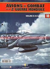 AVIONS DE COMBAT 18 WW2 NAKAJIMA Ki-43-II HAYABUSA ; WW 2