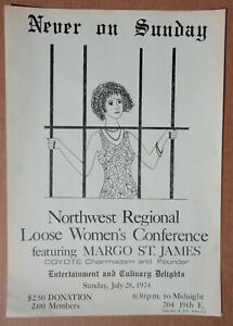 Northwest Regional LOOSE WOMEN'S CONFRENCE 1974 POSTER Margo St. James FEMINIST