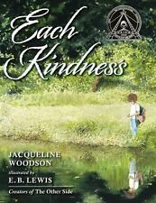 New Each Kindness by Jacqueline Woodson (2012, Hardcover)
