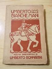 Umberto Bonmartini UMBERTO DA LE BIANCHE MANI Voghera 1912 ill Marcello Dudovich