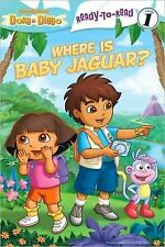 Where Is Baby Jaguar? (Ready-To-Read Dora & Diego - Level 1)