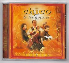 CD / CHICO & LES GYPSIES - FREEDOM / ANNEE 2005 (18 TITRES)