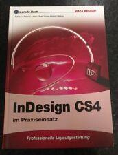 Adobe InDesign CS4 im Praxiseinsatz - Professionelle Layoutgestaltung