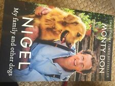 monty don nigel, my family and other dogs