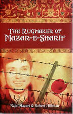 The Rugmaker of Mazar-e-Sharif by Najaf Mazari, Robert Hillman (Paperback, 2008)