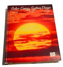 SOLAR ENERGY SYSTEMS DESIGN Textbook 1985 Harris Miller Thomas JOHN WILEY