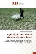 Agriculture Intensive et Risques Phytosanitaires by Binguimalet...
