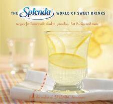 Splenda World of Sweet Drinks: Recipes for Homemade Shakes, Punches, Hot Drinks,