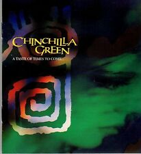 Chinchilla Green ?– A Taste Of Times To Come...