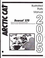2005 ARCTIC CAT SNOWMOBILE BEARCAT 570 PARTS MANUAL NEW P/N 2257-139 (513)