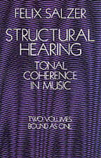 NEW Structural Hearing: Tonal Coherence in Music (Dover Books on Music)