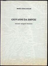 Giovanni da Empoli, mercante navigatore fiorentino - Spallanzani - Spes 1984