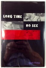 Long Time, No See - Beth Finke - Inscribed First Hardcover Edition - 2003